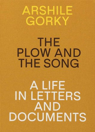 The plow and the song: a life in letters and documents