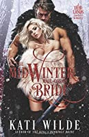 The Midwinter Mail-Order Bride (The Dead Lands)
