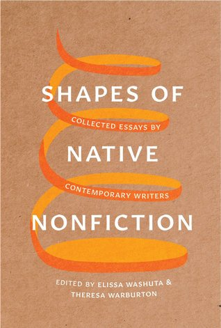Shapes of Native Nonfiction: Collected Essays by Contemporary Writers