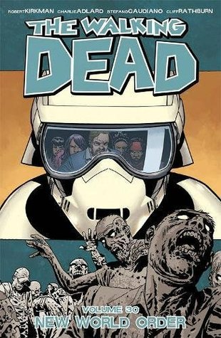 The Walking Dead, Vol. 30 by Robert Kirkman
