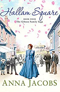Hallam Square: Book Four in the brilliantly entertaining and heartwarming Gibson Family Saga (Gibson Saga)