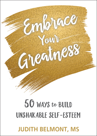 Embrace Your Greatness by Judith Belmont