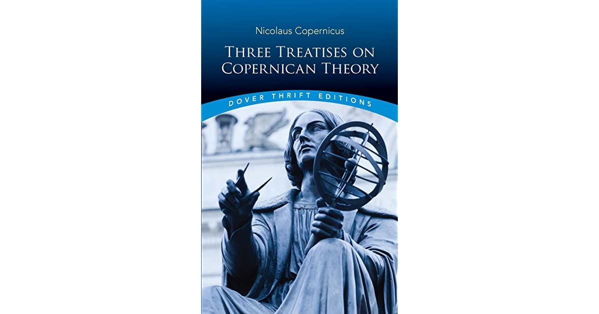 Three Treatises on Copernican Theory by Nicolaus Copernicus