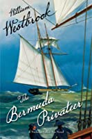 The Bermuda Privateer: The Nicholas Fallon Sea Novels, #1