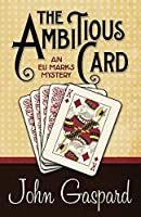 The Ambitious Card (An Eli Marks Mystery Book 1)