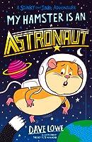 My Hamster is an Astronaut