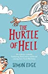 The Hurtle of Hell: An Atheist Comedy Featuring God and a Confused Young Man from Hackney