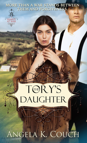 The Tory's Daughter (Hearts at War #3)