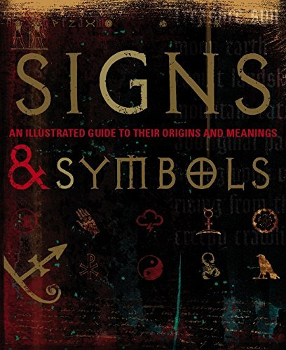 Signs  Symbols An Illustrated Guide to Their Origins and Meanings by DK