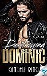 Destroying Dominic (Genoa Mafia Series Book 3)