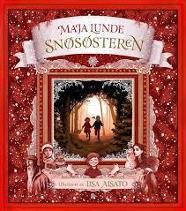 Snøsøsteren by Maja Lunde