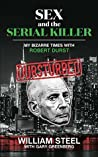 Sex and the Serial Killer: My Bizarre Times with Robert Durst
