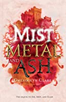 Mist, Metal, and Ash (Ink, Iron and Glass, #2)