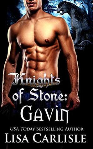 Knights of Stone: Gavin (Highland Gargoyles, #7)