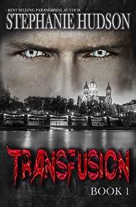 Transfusion (Transfusion Saga #1)