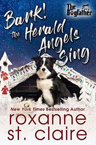 Bark The Herald Angels Sing By Roxanne St Claire