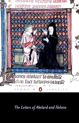 The Letters of Abelard and Heloise, Revised Edition (Penguin Classics)