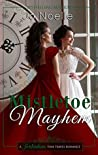 Mistletoe Mayhem (Twickenham Time Travel Romance)