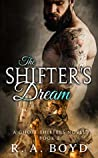 The Shifter's Dream (Ghost Shifters, #2)