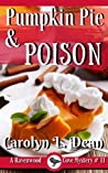PUMPKIN PIE and POISON: A Ravenwood Cove Cozy Mystery (book 11)