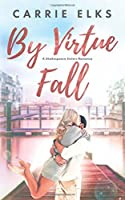 By Virtue Fall (Shakespeare Sisters)
