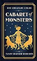 Cabaret of Monsters (Creature Court #0.5)