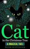 The Cat in the Christmas Tree by Peter Scottsdale