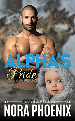 Alpha's Pride (Irresistible Omegas #4)