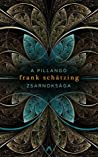 A pillangó zsarnoksága by Frank Schätzing