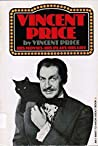 Vincent Price, His Movies, His Plays, His Life