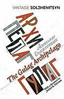 The Gulag Archipelago (Vintage Classics)