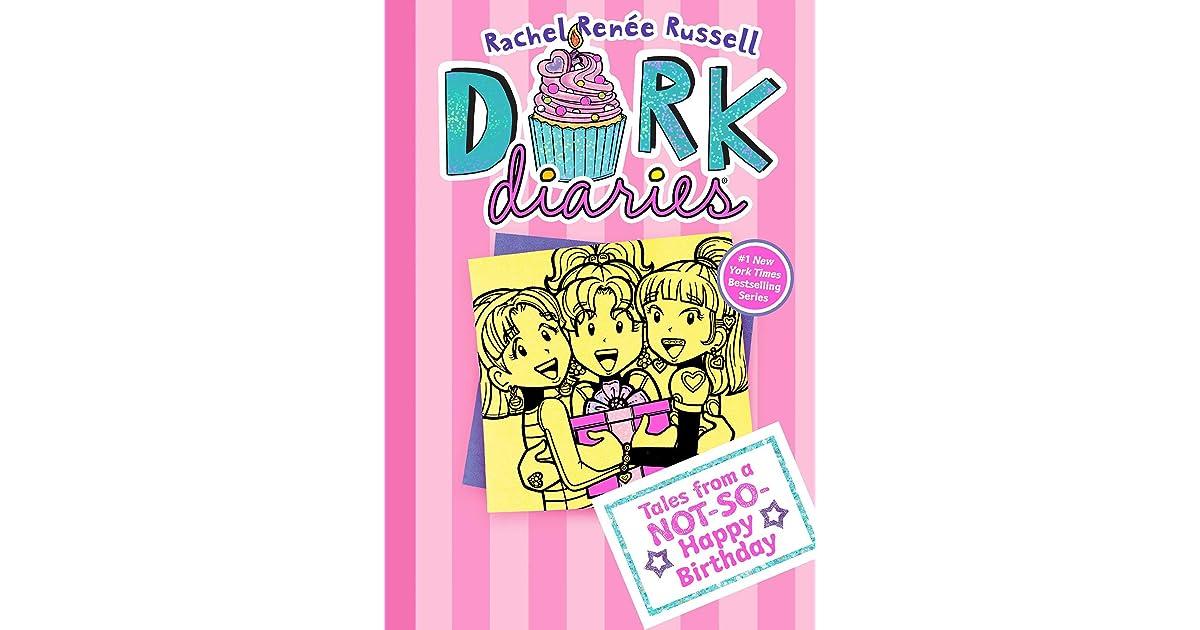 dork diaries 13 tales from a not so happy birthday by rachel renée