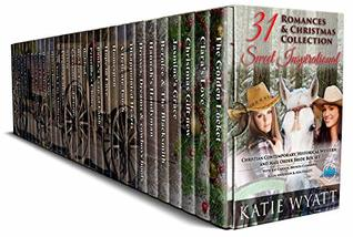31 Sweet Inspirational Romances Mail Order Bride & Christmas Box Set: Historical Western ,Christian Contemporary Collection (Mega Box Set Series Book 10)