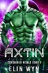Axtin (Conquered World, #2)
