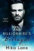 The Billionaire's Betrayal (Billionaire, #2)