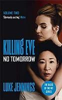 No Tomorrow (Killing Eve #2)