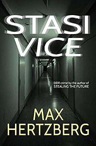 Stasi Vice (Reim #1)