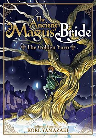 The Ancient Magus' Bride by Kore Yamazaki