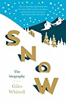 Snow: The biography