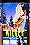 Wilder (The Wild Ones #3)