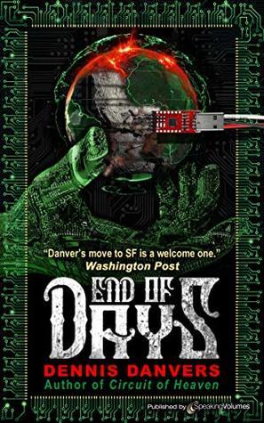 Ebook End Of Days By Dennis Danvers