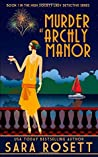 Murder at Archly Manor by Sara Rosett