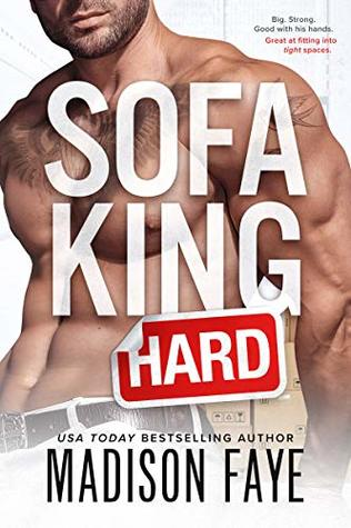 Sofa King Hard by Madison Faye