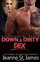 Down & Dirty: Dex (Dirty Angels MC #8)