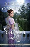 The Spinster and I (The Spinster Chronicles, #2)
