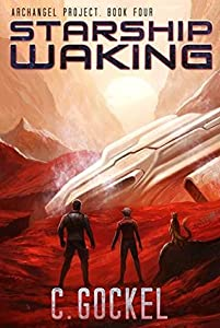 Starship Waking (Archangel Project #4)