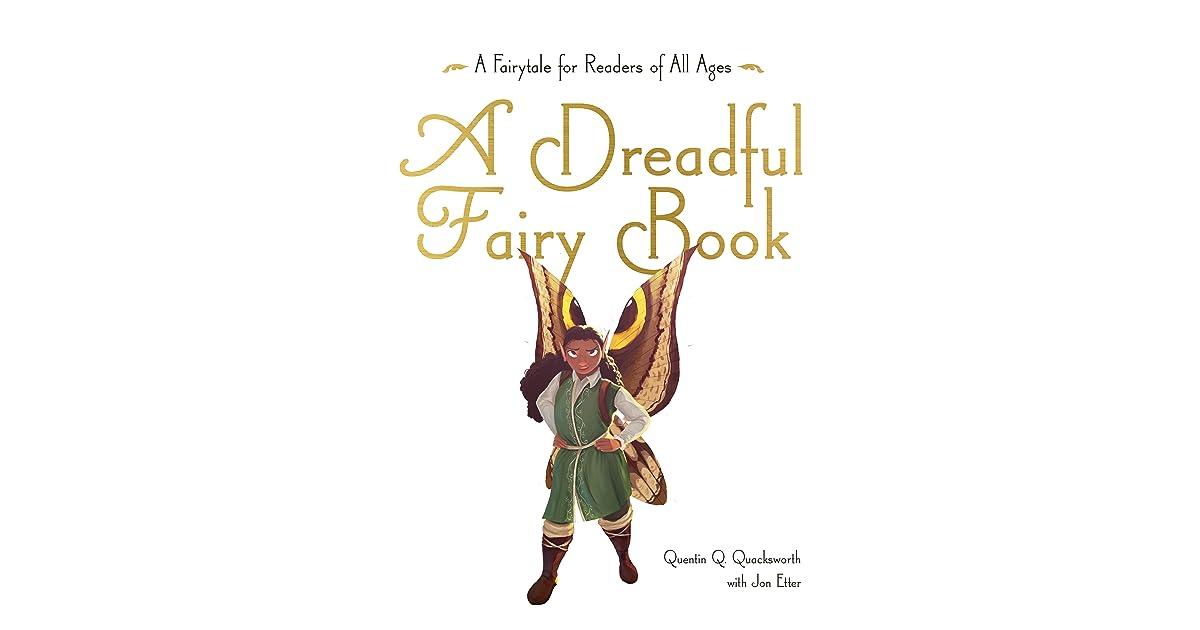 A Dreadful Fairy Book By Jon Etter