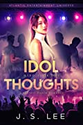 Idol Thoughts (H3RO, #1)