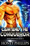 Cam and the Conqueror by Honey Phillips