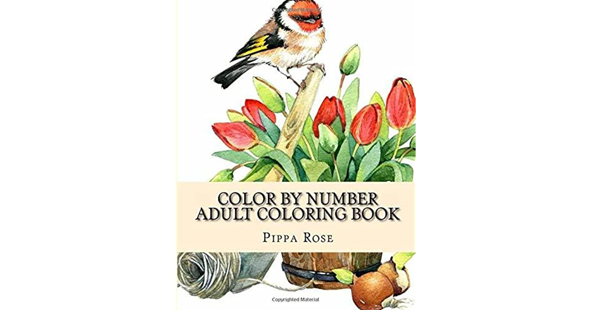 Color By Number Adult Coloring Book: Landscapes, Season Scenes, Dogs, Cats,  Flowers And More Large Print Coloring Book For Adults By Pippa Rose